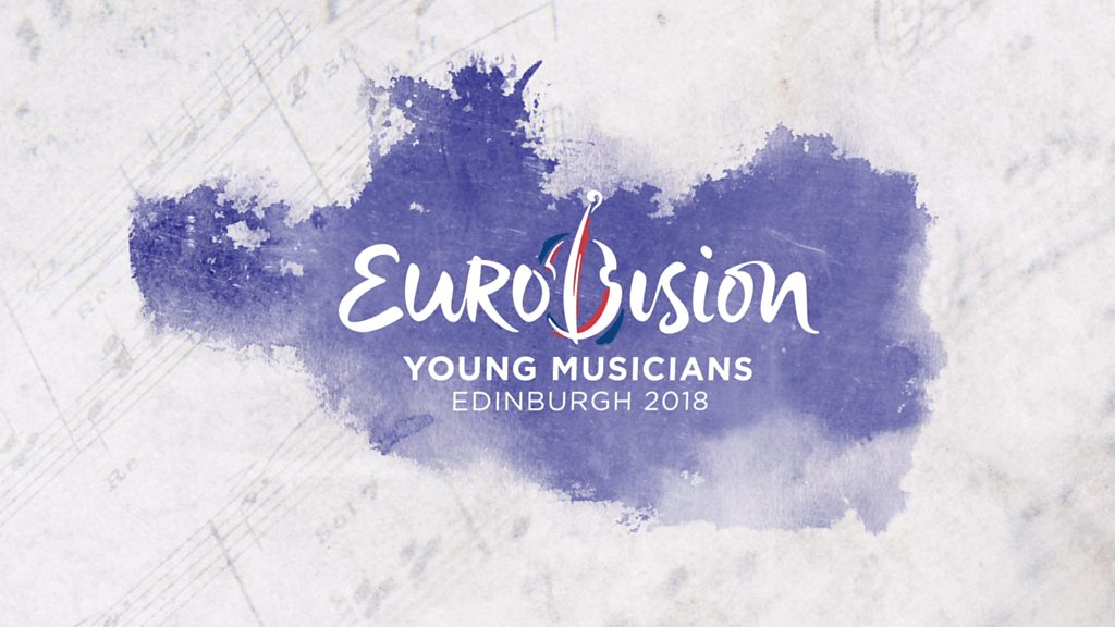 Eurovision Young Musicians 2018 BBC